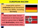 european racism
