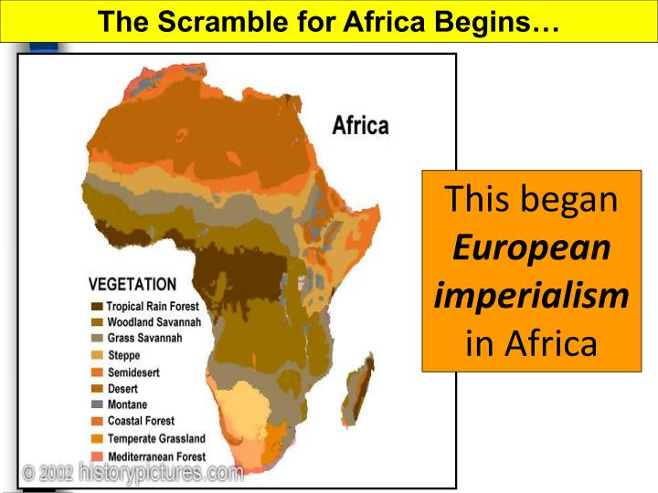 The Scramble for Africa Begins…