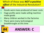 which of these was not a positive effect of the industrial revolution1