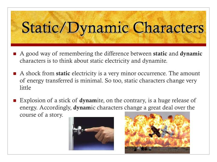 Static/Dynamic Characters