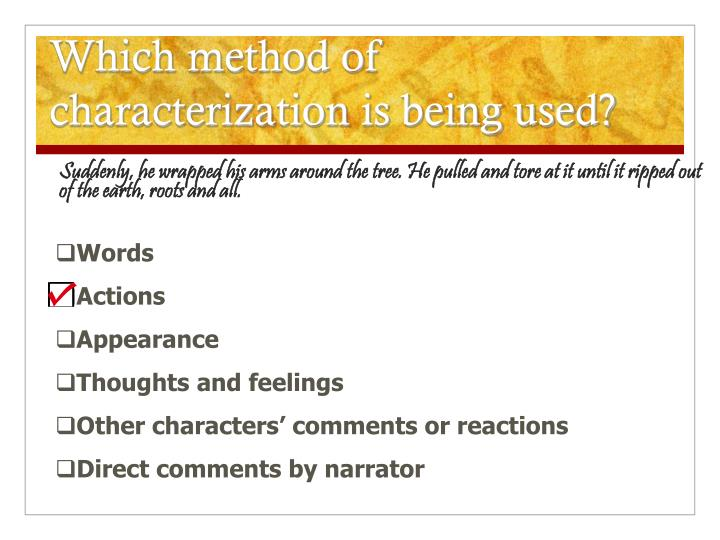 Which method of characterization is being used?