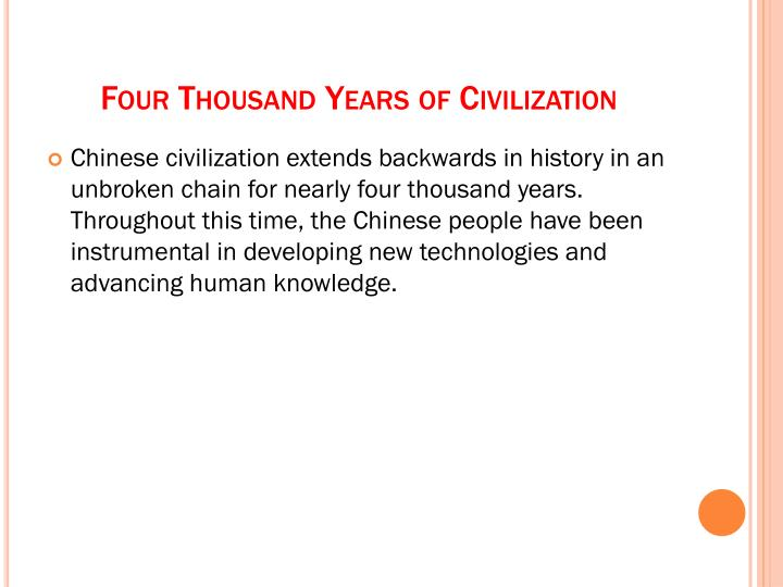 Four thousand years of civilization