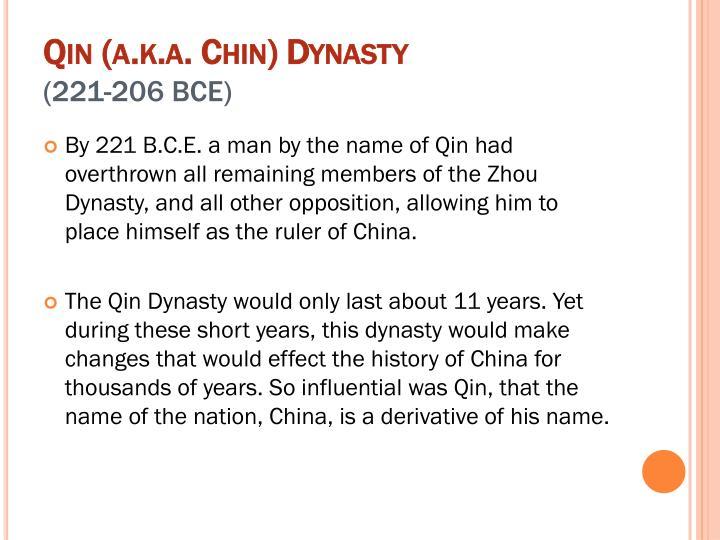 Qin (a.k.a. Chin) Dynasty