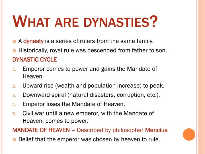 What are dynasties?
