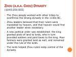 zhou a k a chou dynasty 1045 256 bce