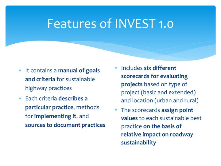 Features of INVEST 1.0