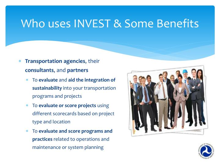 Who uses INVEST & Some Benefits