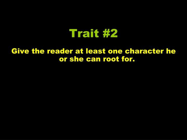 Trait #2