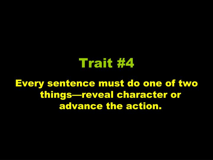 Trait #4