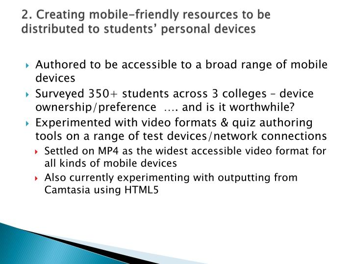 2. Creating mobile-friendly resources to be distributed to students' personal devices