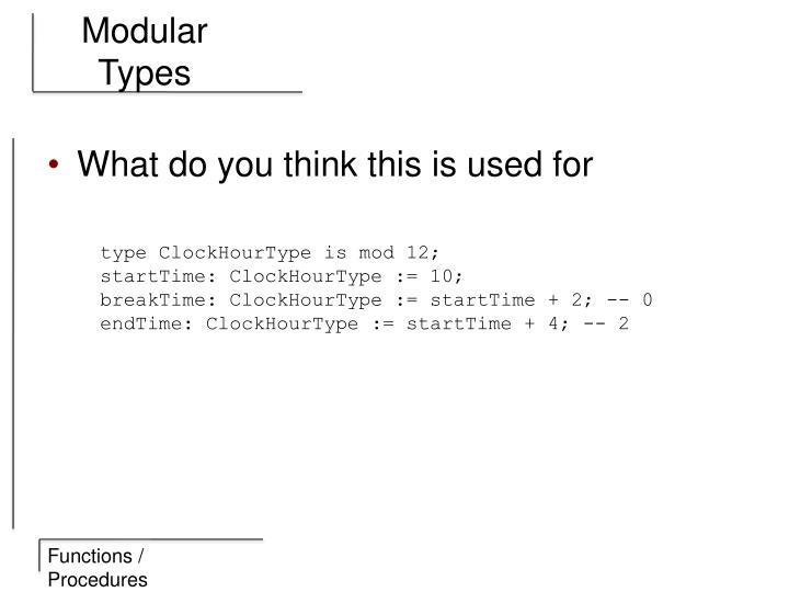 Modular Types