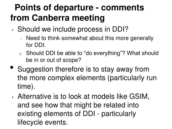 Points of departure - comments from Canberra meeting