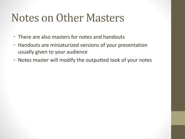 Notes on Other Masters
