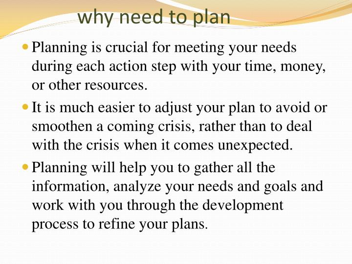 Why need to plan