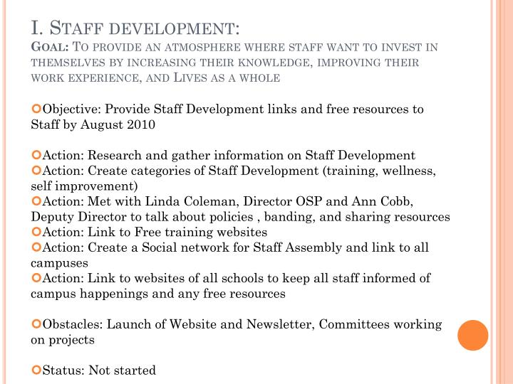 I. Staff development: