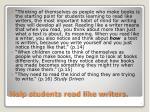 help students read like writers