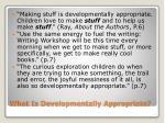 what is developmentally appropriate