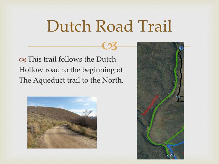 Dutch Road Trail