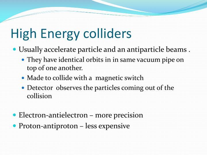 High Energy colliders