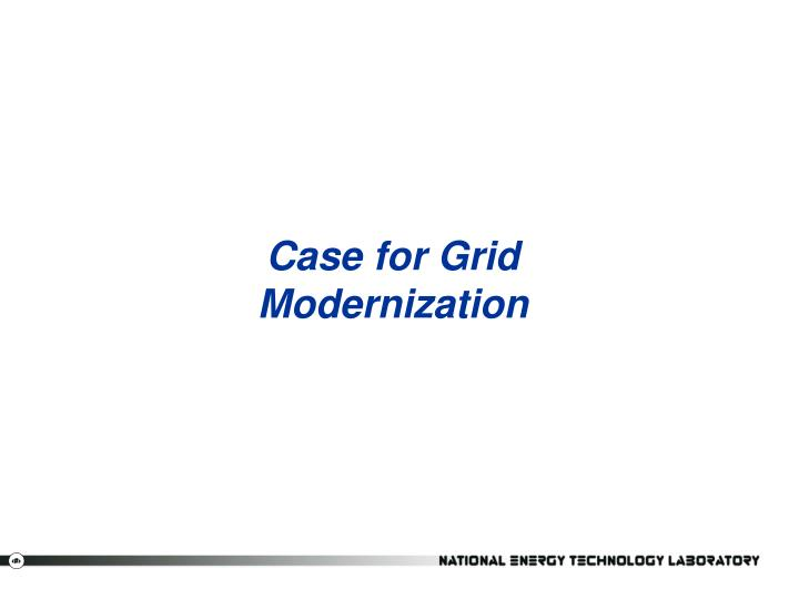 Case for Grid Modernization