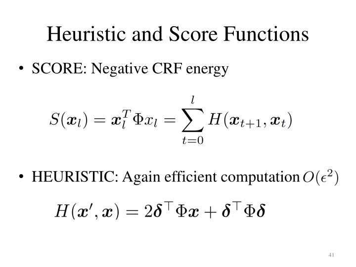 Heuristic and Score Functions