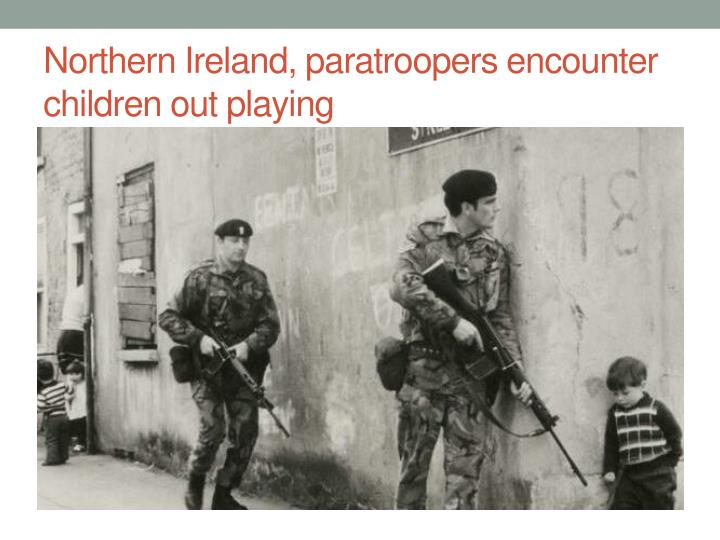 Northern Ireland, paratroopers encounter children out playing