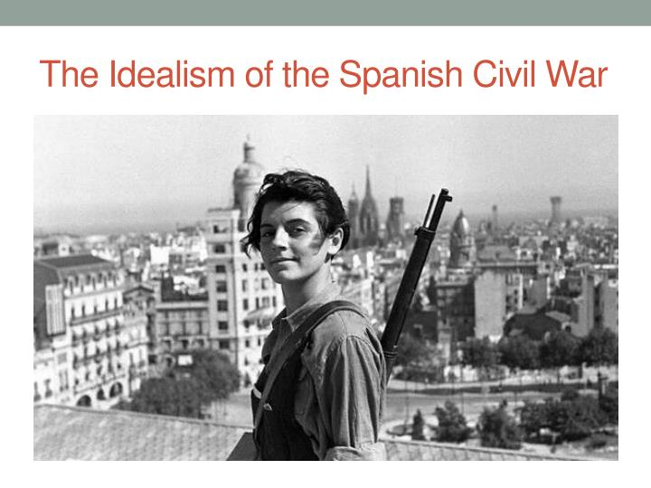 The Idealism of the Spanish Civil War