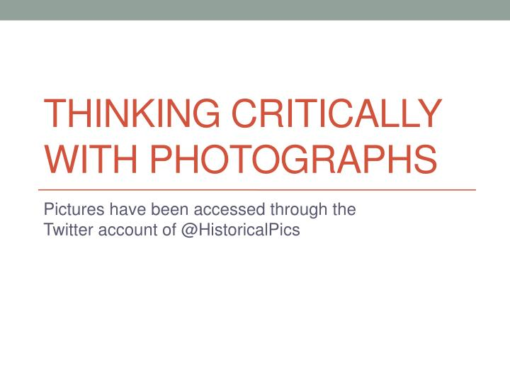 Thinking critically with photographs