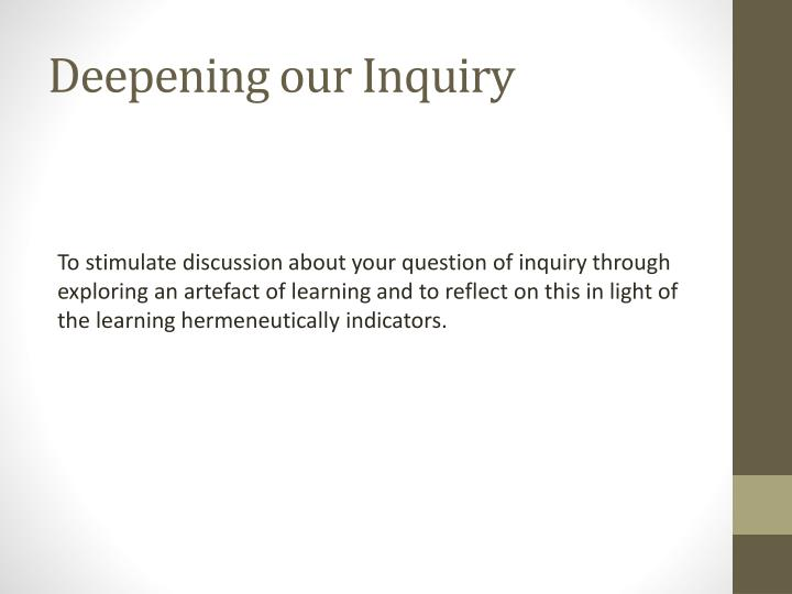 Deepening our Inquiry