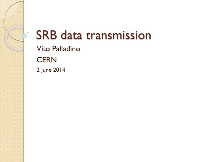 srb data transmission