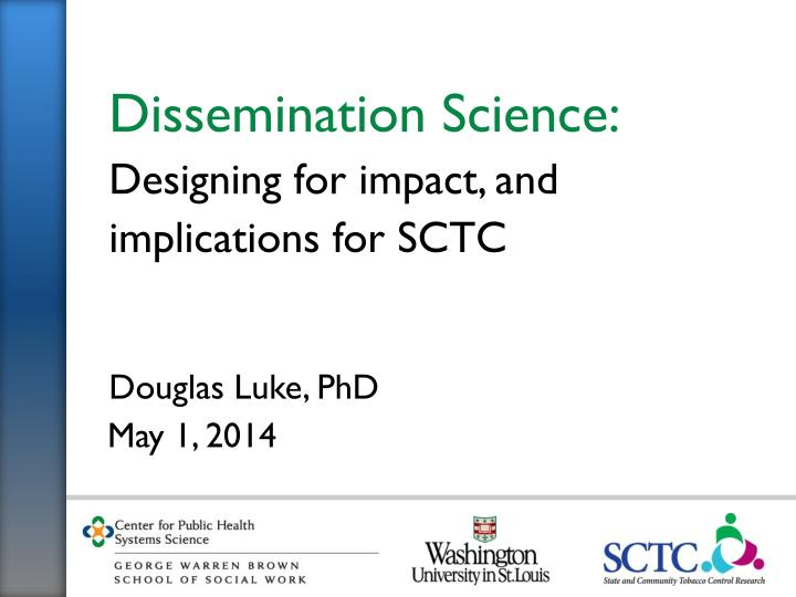 Dissemination Science: