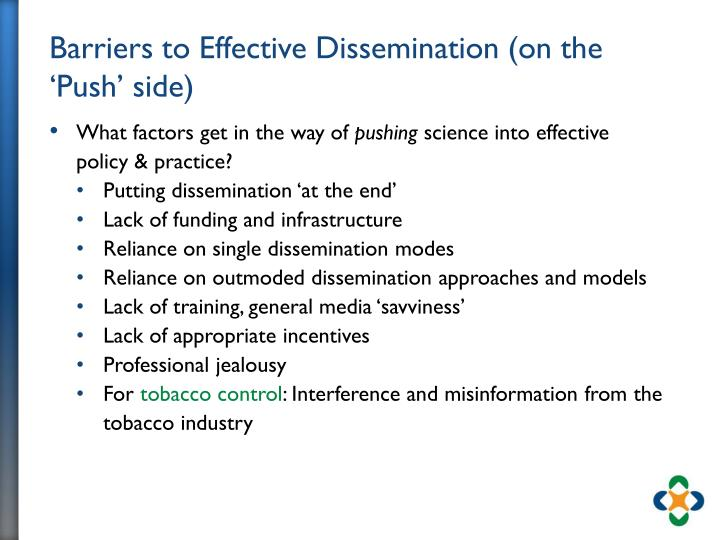 Barriers to Effective Dissemination (on the 'Push' side)
