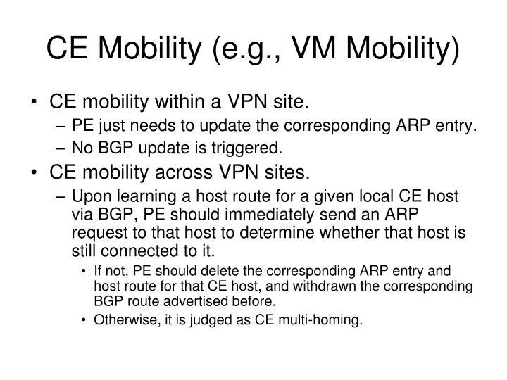 CE Mobility (e.g., VM Mobility)