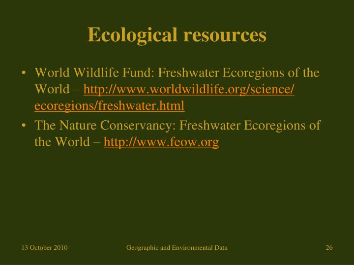 Ecological resources