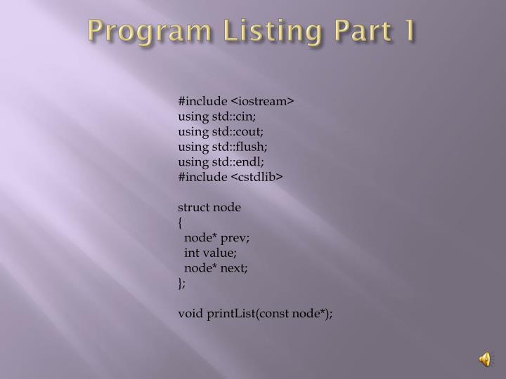 Program Listing Part 1