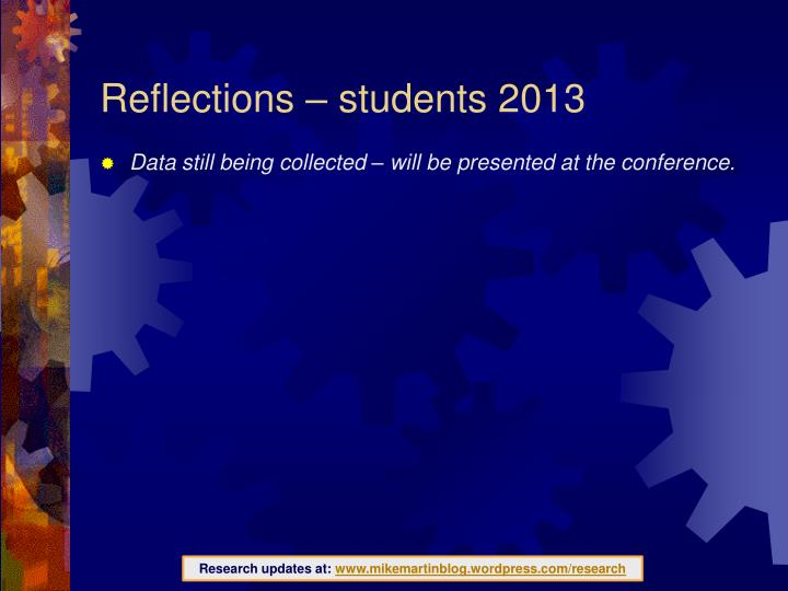 Reflections – students 2013