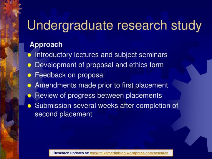 Undergraduate research study