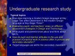 undergraduate research study3