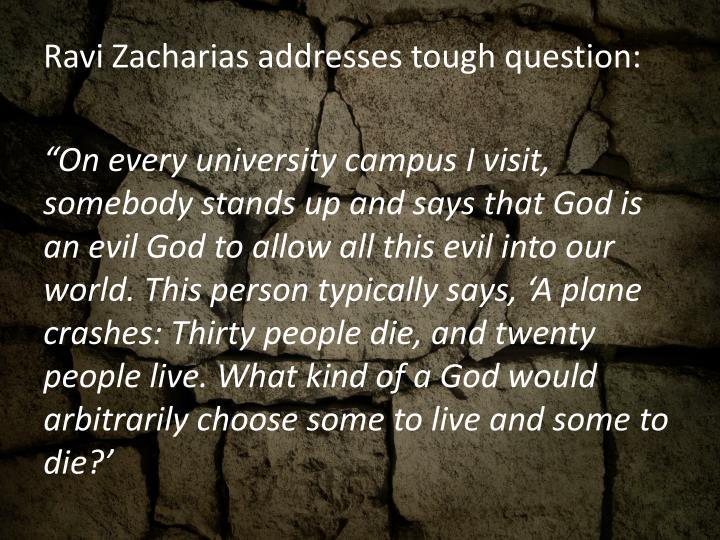 Ravi Zacharias addresses tough question: