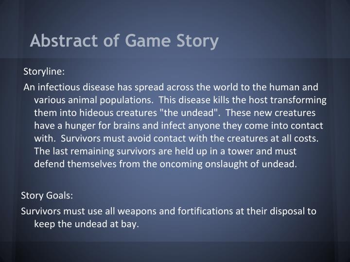Abstract of game story