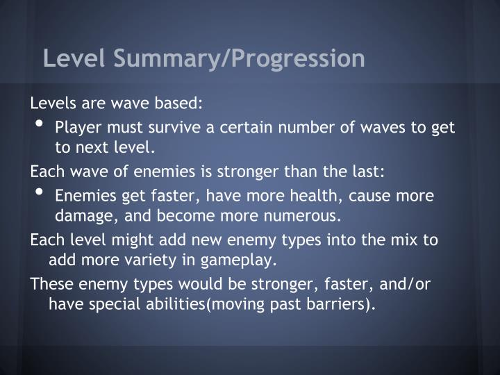 Level Summary/Progression