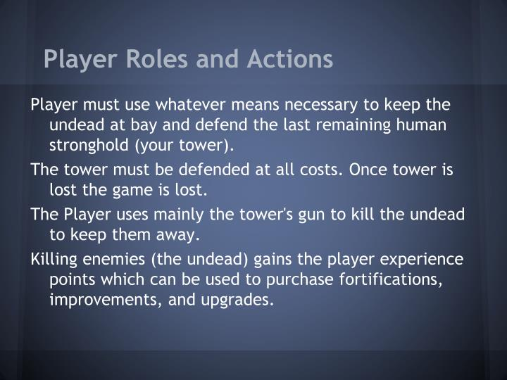 Player Roles and Actions