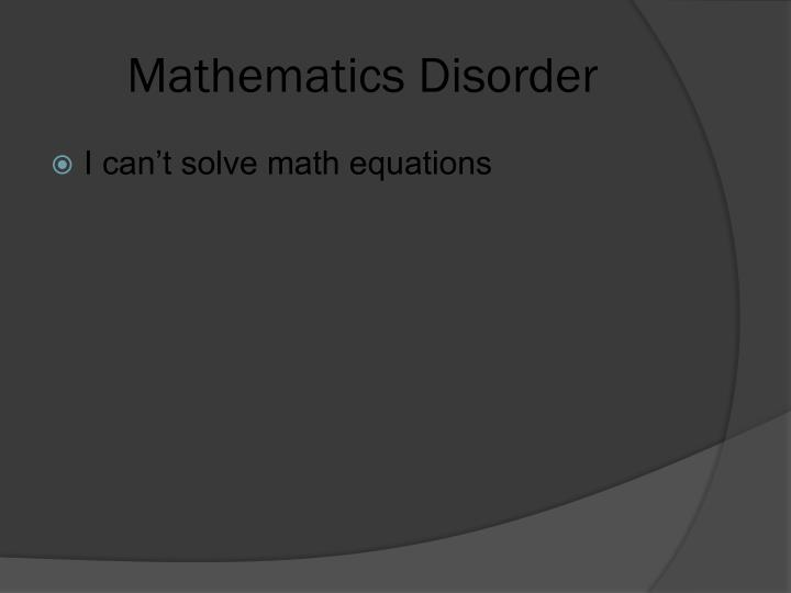 Mathematics Disorder