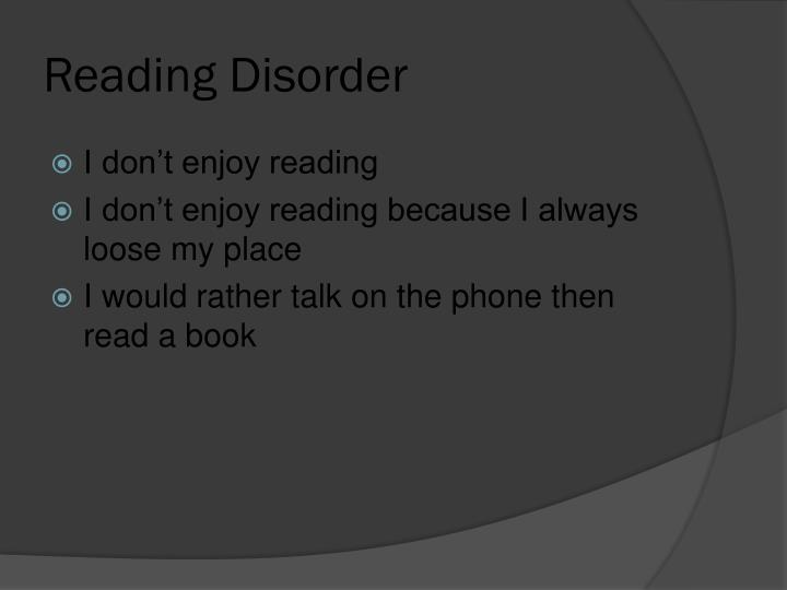 Reading Disorder