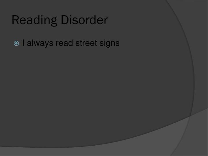 Reading Disorder