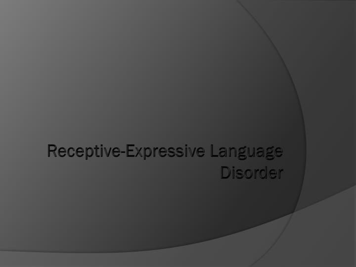 Receptive-Expressive Language Disorder