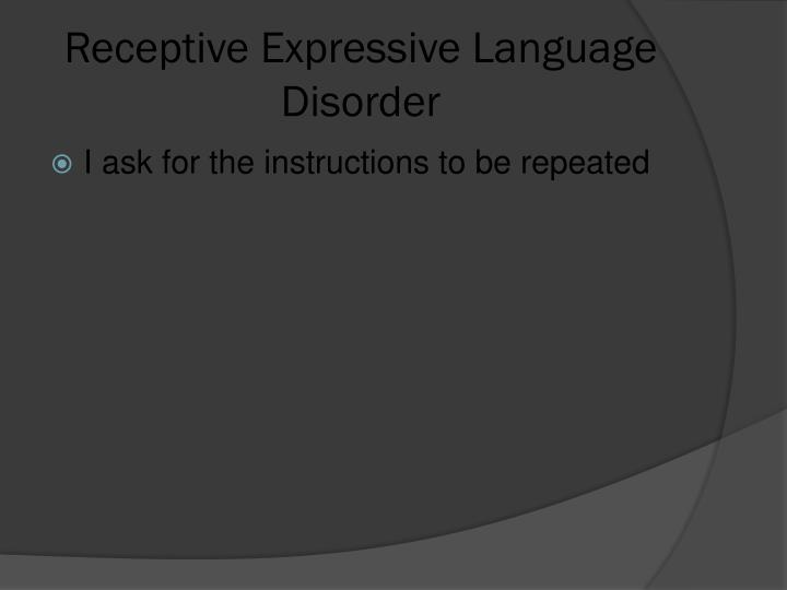 Receptive Expressive Language Disorder