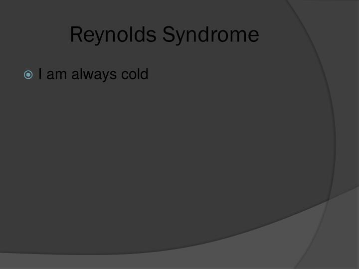 Reynolds Syndrome