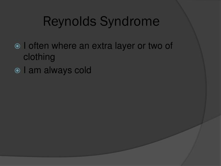 Reynolds Syndrome