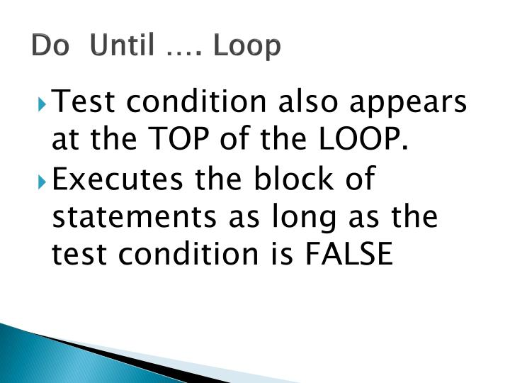 Do  Until …. Loop